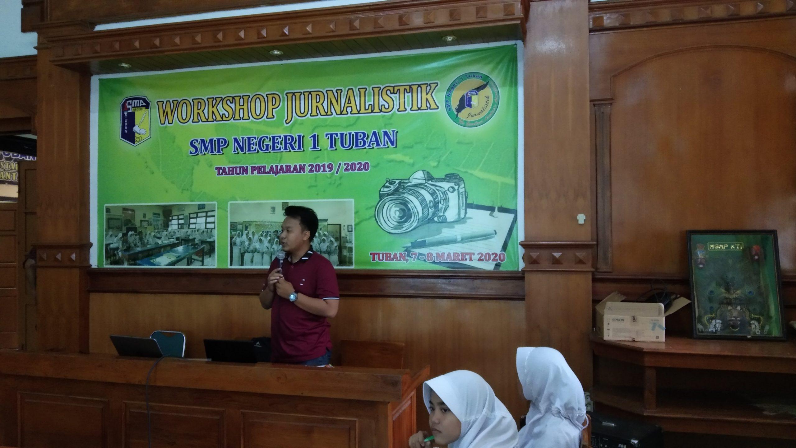 WORKSHOP JURNALISTIK BAGI SISWA SMPN 1 TUBAN